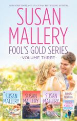 Susan Mallery's Fools Gold Series Volume 3/Almost Summer/Summer Days/Summer Nights/All Summer Long : Fool's Gold Book 7 - Susan Mallery
