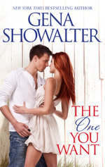 The One You Want : Original Heartbreakers : Book 1 - Gena Showalter