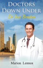 Doctors Down Under : Dr Joss Braden - Marion Lennox