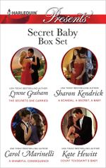 Secret Baby Bundle/The Secrets She Carried/A Scandal, A Secret, A Baby/A Shameful Consequence/Count Toussaint's Baby - Lynne Graham