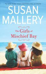 The Girls Of Mischief Bay - Susan Mallery