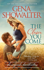 The Closer You Come : Original Heartbreakers : Book 2 - Gena Showalter