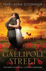 Gallipoli Street - Mary-Anne O'Connor
