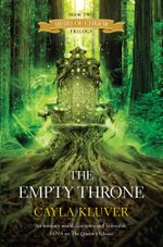 The Empty Throne : Heirs of Chrior Book 2 - Cayla Kluver