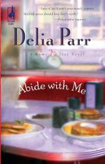 Abide With Me - Delia Parr