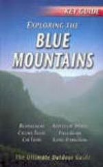 Exploring the Blue Mountains : Key Guides - Leonard Cronin