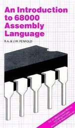 An Introduction to 68000 Assembly Language - R. A. Penfold