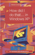 How Did I Do That... in Windows XP : BP557 - Noel Kantaris
