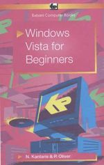 Windows Vista for Beginners - Noel Kantaris