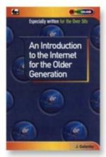 An Introduction to the Internet for the Older Generation - James Gatenby