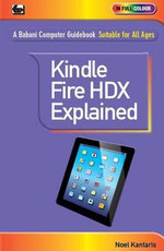Kindle Fire HDX Explained - Noel Kantaris