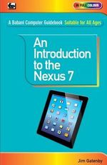 An Introduction to the Nexus 7 - Jim Gatenby