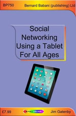 Social Networking Using a Tablet for All Ages - Jim Gatenby