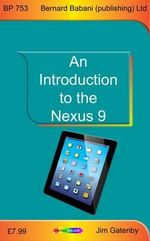 An Introduction to the Nexus 9 - James Gatenby