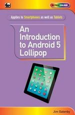 An Introduction to Android 5 Lollipop - Jim Gatenby