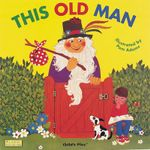 This Old Man : Classic Books with Holes Series - Pam Adams