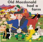 Old Macdonald Had a Farm : Classic Books with Holes - Pam Adams