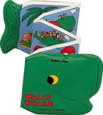 Wally Whale and His Friends : And His Friends - Pam Adams
