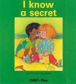 I Know a Secret - Annie Kubler