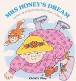Mrs Honey's Dream : Early Reading - Pam Adams