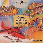 Come and Ride with Us : Discovery Flaps - Annie Kubler