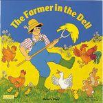 The Farmer in the Dell - Pam Adams
