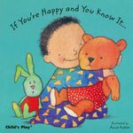 If Your'e Happy and You Know it... - Annie Kubler