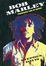 Bob Marley : Conquering Lion of Reggae - Stephen Davis
