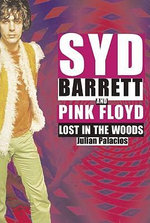 Syd Barrett and Pink Floyd : Dark Globe - Julian Palacios