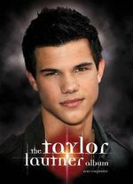 The Taylor Lautner Album - Amy Carpenter