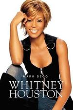 Whitney Houston - Mark Bego