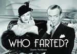 Who Farted? - Quentin Hornblower