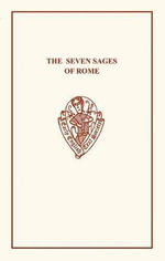 The Seven Sages of Rome : Early English Text Society Original Series