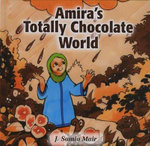 Amira's Totally Chocolate World - J. Samia Mair
