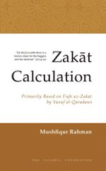 Zakat Calculation : Based on Fiqh-uz-Zakat by Yusuf al-Qaradawi - Yusuf al-Qaradawi