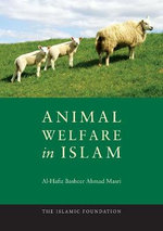 Animal Welfare in Islam - Al-Hafiz Basheer Ahmad Masri