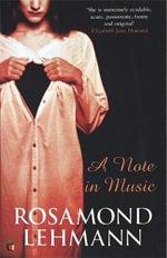A Note in Music : Virago Modern Classics - Rosamond Lehmann