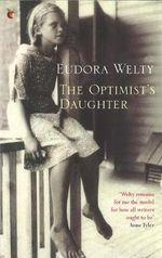 The Optimist's Daughter : VMC - Eudora Welty
