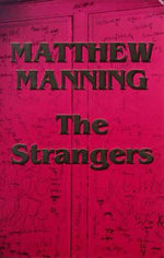 The Strangers :  True Stories of Paranormal Encounters from Everyd... - Matthew Manning