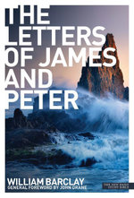 New Daily Study Bible : The Letters to James and Peter - William Barclay