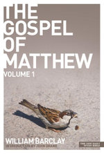 New Daily Study Bible : The Gospel of Matthew 1 - William Barclay