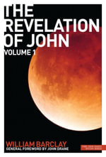 New Daily Study Bible : The Revelation of John 1 - William Barclay