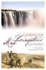 Looking for Mrs Livingstone - Julie Davidson