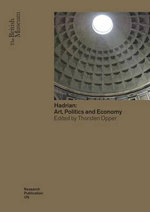Hadrian : Arts, Politics and Economy