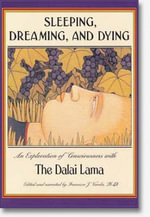 Sleeping, Dreaming, and Dying : An Exploration of Consciousness - Dalai Lama XIV
