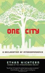 One City : A Declaration of Interdependence - Ethan Nichtern