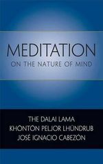 Meditation on the Nature of Mind - Dalai Lama XIV