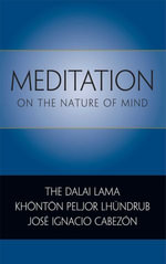 Meditation on the Nature of Mind : Tenzin Gyatso : the Fourteenth Dalai Lama - Dalai Lama