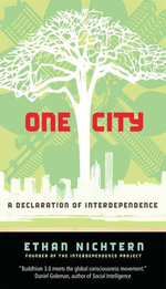One City : A Declaration of Interdependence - Ethan Nichtern