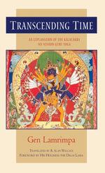 Transcending Time : An Explanation of the Kalachakra Six-Session Guru Yoga - Gen Lamrimpa